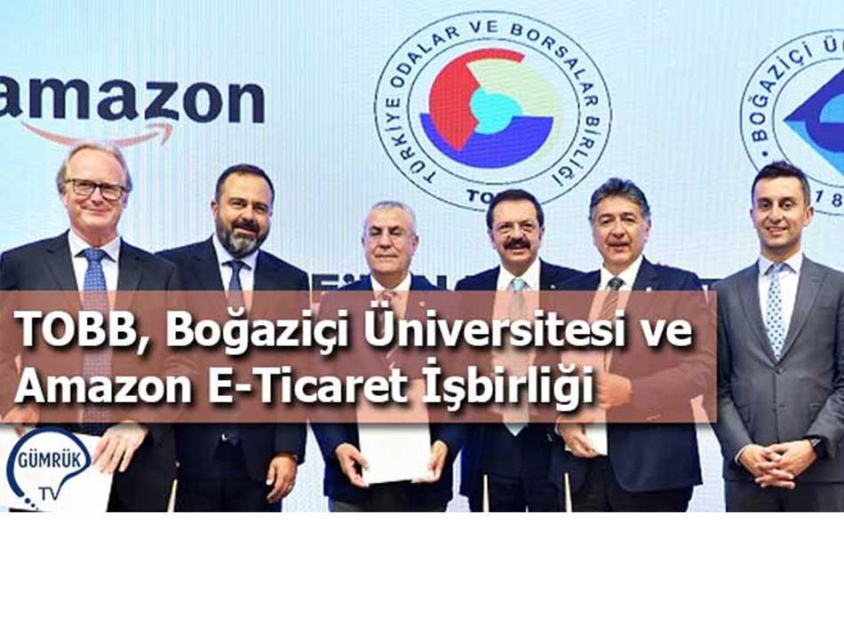 TOBB, Boğaziçi Üniversitesi ve Amazon E-Ticaret İşbirliği