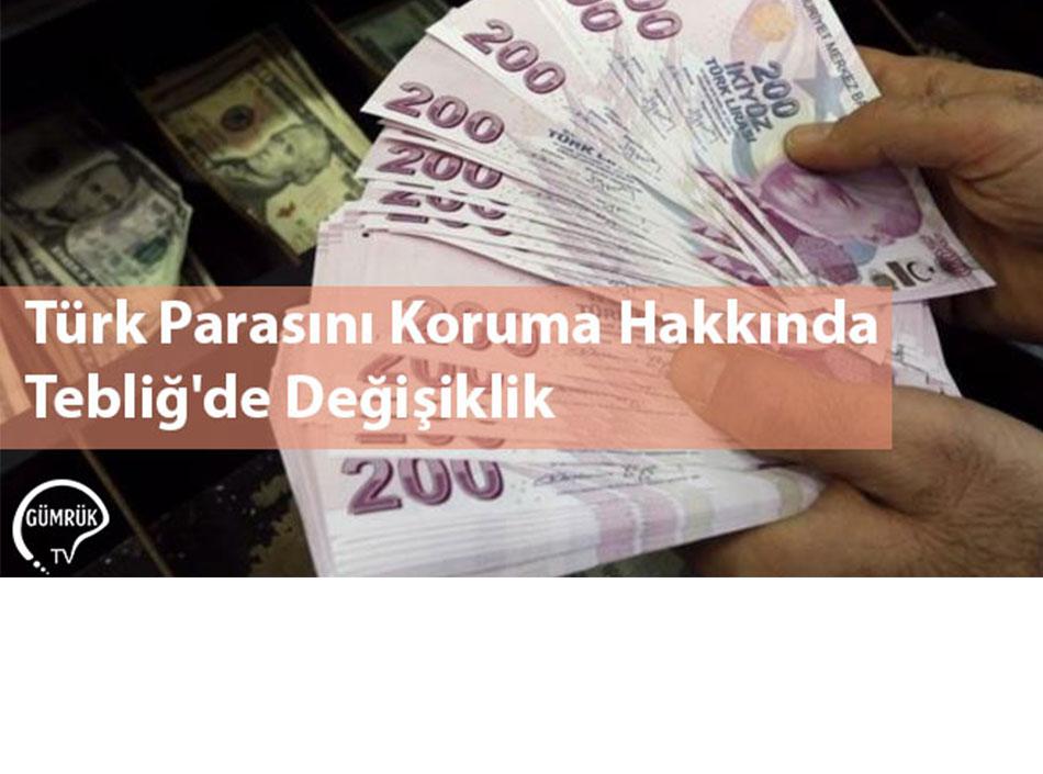 Türk Parasını Koruma Hakkında Tebliğ'de Değişiklik