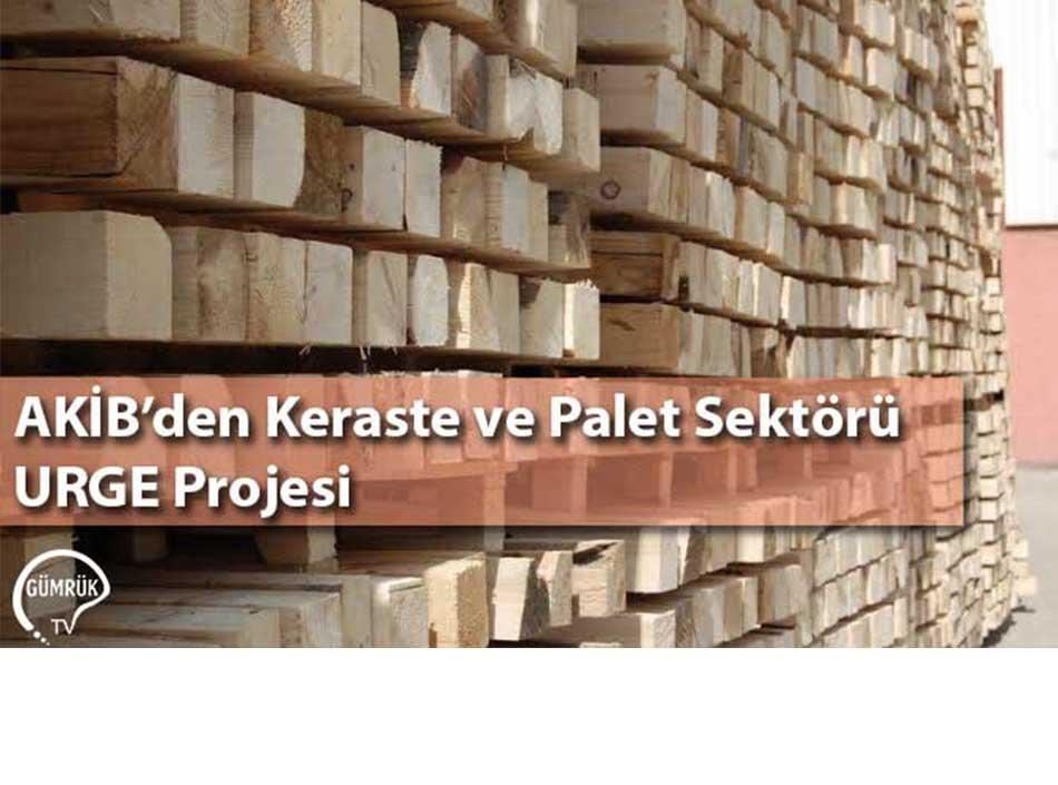 AKİB'den'den Keraste ve Palet Sektörü URGE Projesi