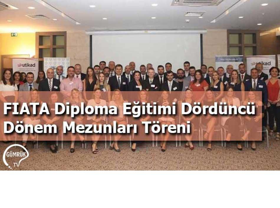 FIATA Diploma Eğitimi Dördüncü Dönem Mezunları Töreni