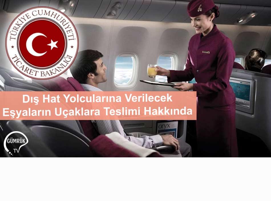Dış Hat Yolcularına Verilecek Eşyaların Uçaklara Teslimi Hakkında