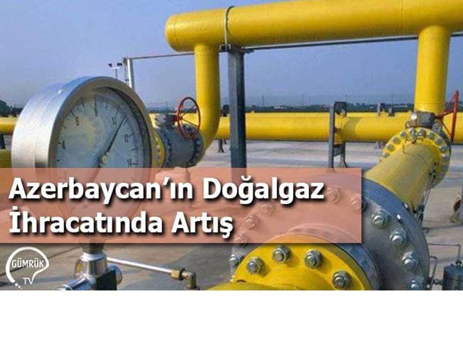 Azerbaycan'da Doğalgaz İhracatında Artış