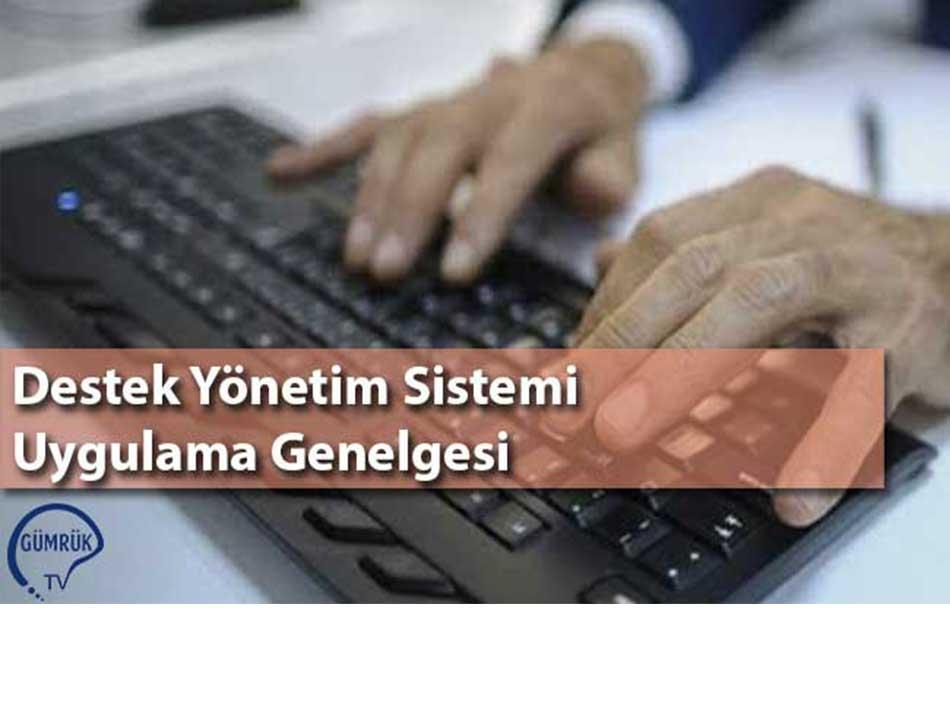 Destek Yönetim Sistemi Uygulama Genelgesi