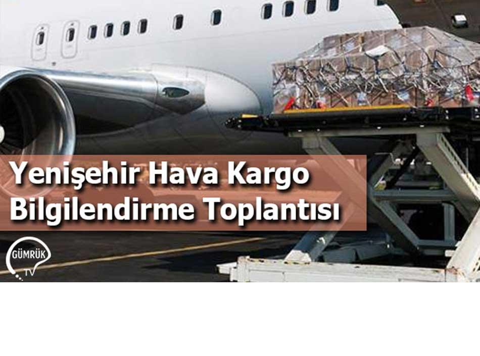 Yenişehir Hava Kargo Bilgilendirme Toplantısı