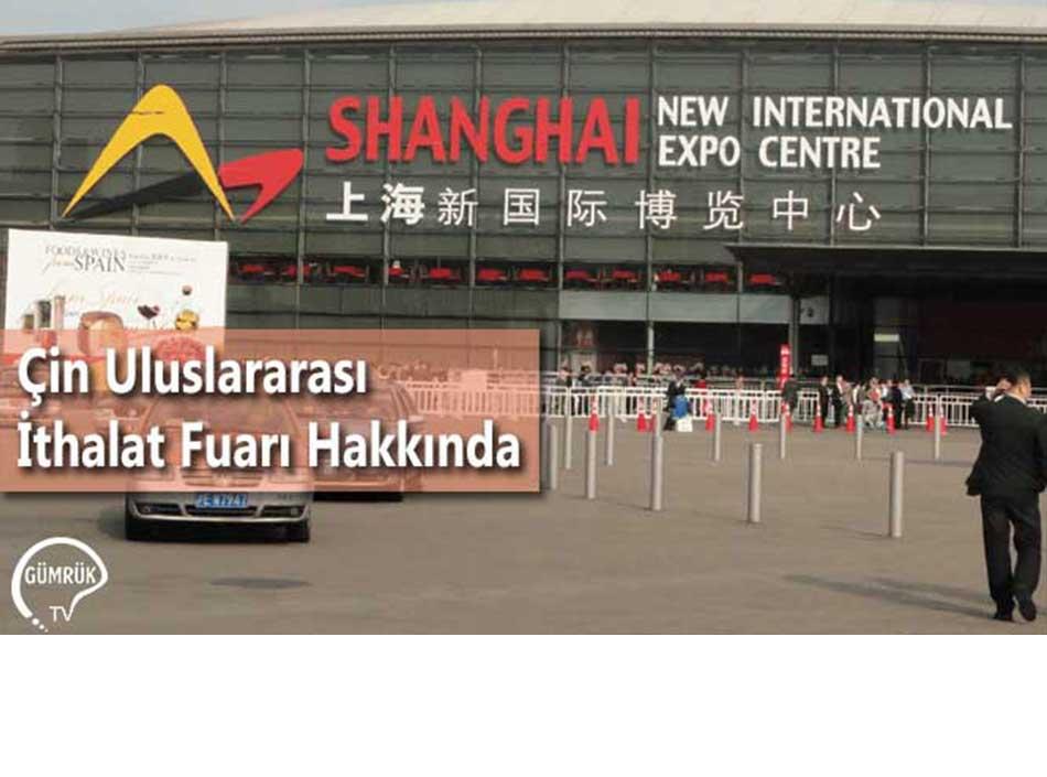 Çin Uluslararası İthalat Fuarı Hakkında