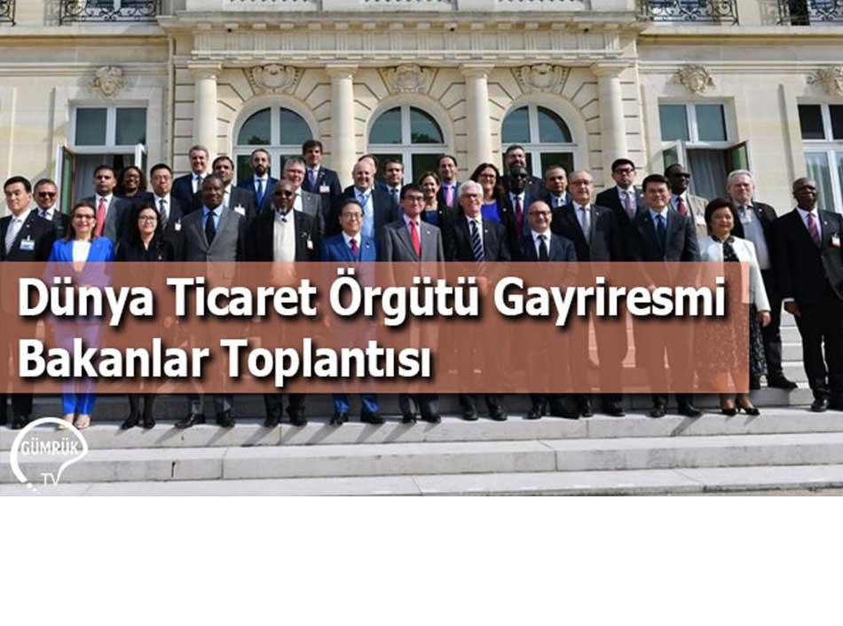 Dünya Ticaret Örgütü Gayriresmi Bakanlar Toplantısı