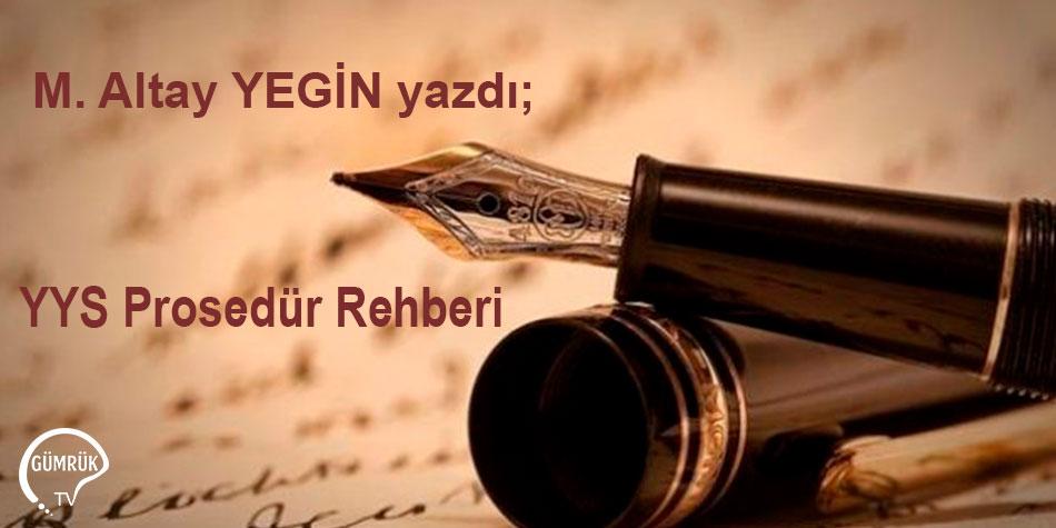 YYS Prosedür Rehberi