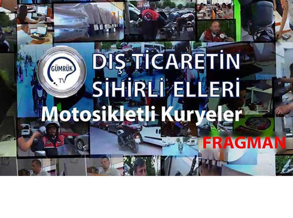 Dış Ticaretin Sihirli Elleri Motosikletli Kuryeler Fragmanı