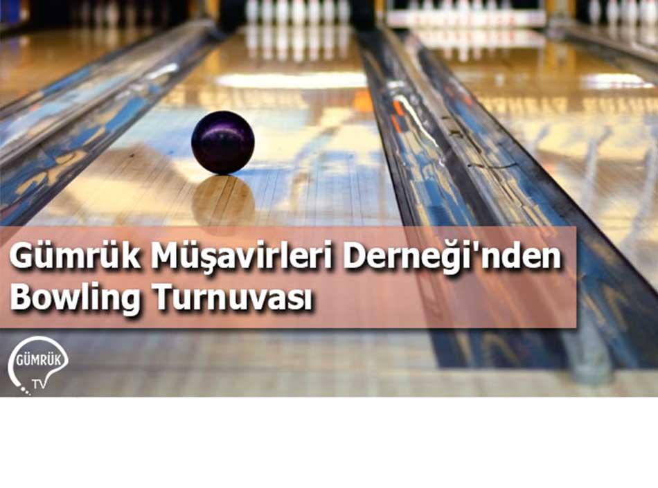 Gümrük Müşavirleri Derneği'nden Bowling Turnuvası