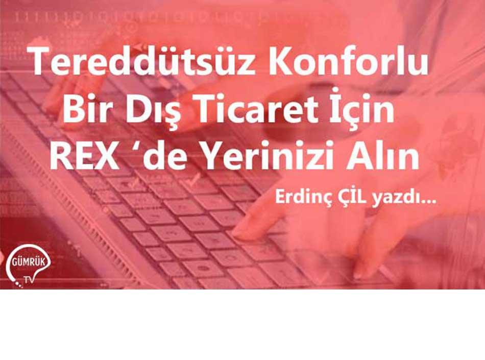 Tereddütsüz Konforlu Bir Dış Ticaret İçin REX 'de Yerinizi Alın
