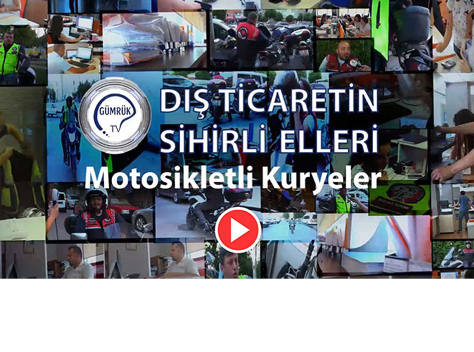 Dış Ticaretin Sihirli Elleri Motosikletli Kuryeler Belgeseli