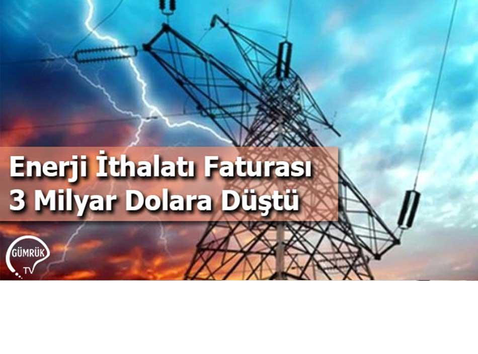 Enerji İthalatı Faturası 3 Milyar Dolara Düştü