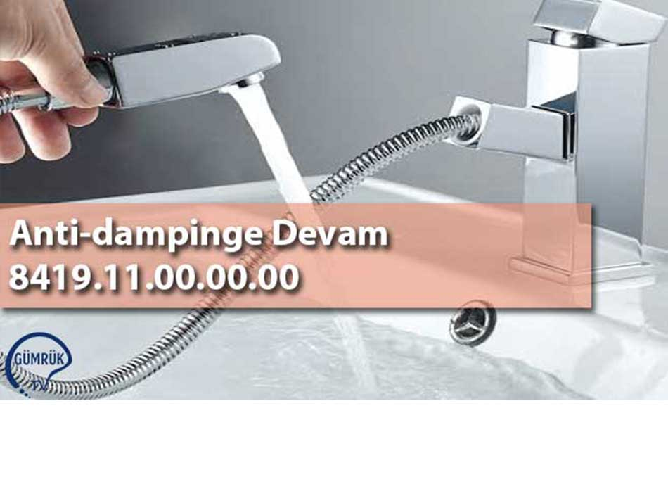 Anti-dampinge Devam 8419.11.00.00.00