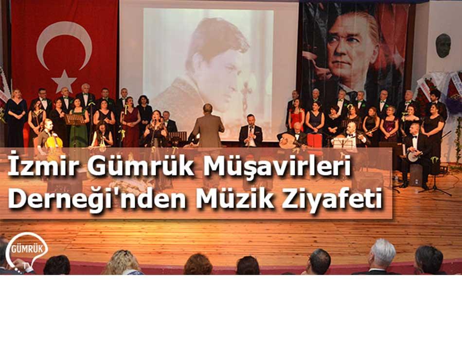 İzmir Gümrük Müşavirleri Derneği'nden Müzik Ziyafeti