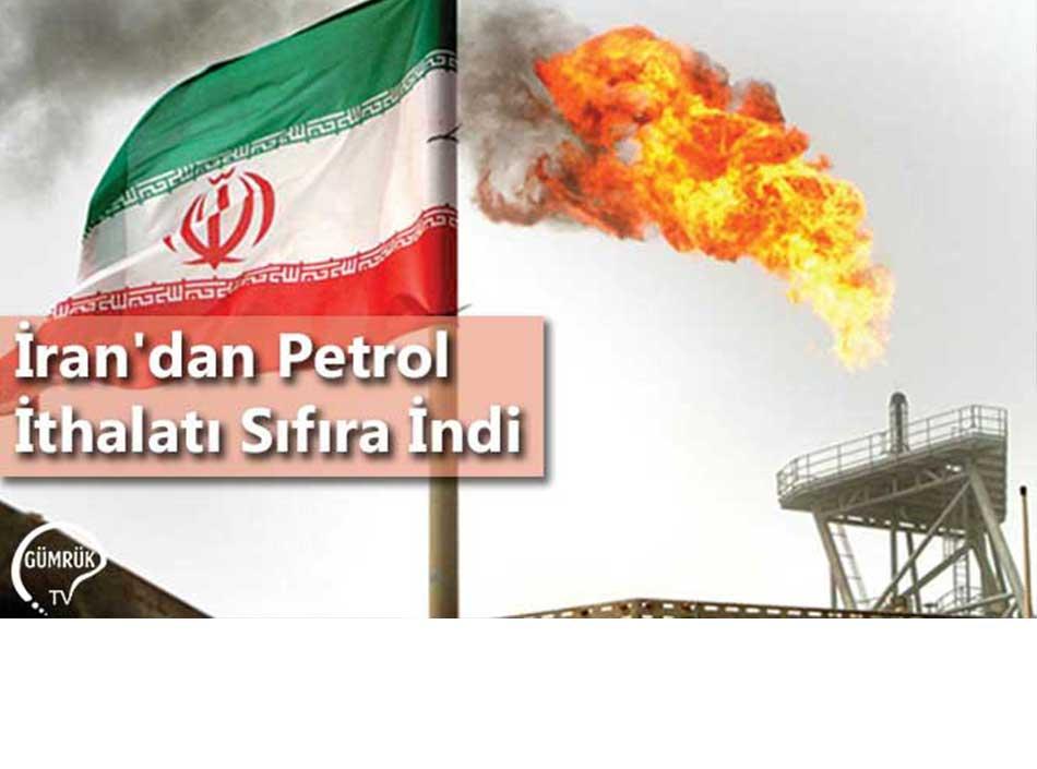 İran'dan Petrol İthalatı Sıfıra İndi