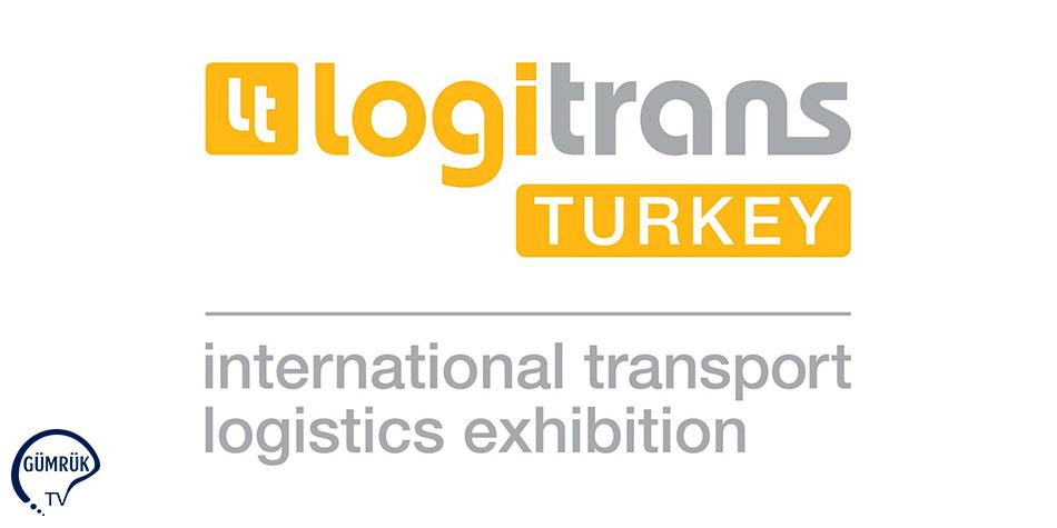 Uluslararası Logitrans Transport Lojistik Fuarı Tüm Lojistik Sektörünü Birleştirecek