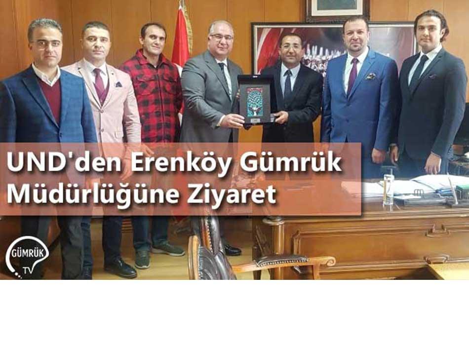 UND'den Erenköy Gümrük Müdürlüğüne Ziyaret