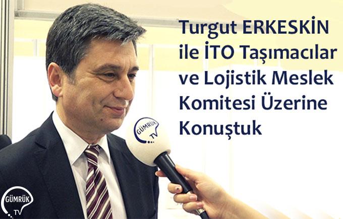 Turgut ERKESKİN ile İTO Meslek Komitesi Seçimi Üzerine Konuştuk