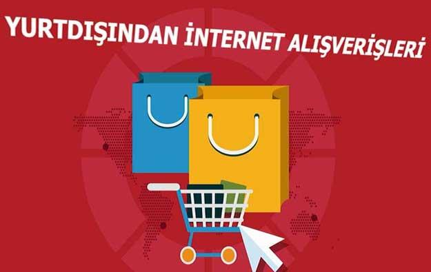 Yurtdışından İnternet Alışverişleri 2018