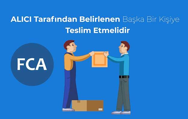 FCA (Free Carrier) Taşıyıcıya Teslim